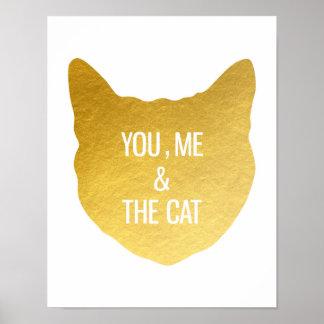 Guld omkullkastar katten dig mig och gåvan för poster
