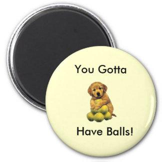 Guld- Retriever som du fick ha bollmagneten Magnet Rund 5.7 Cm