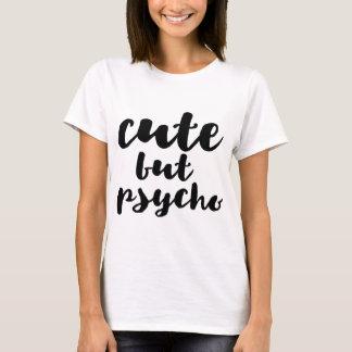 Gulligt men psykopat t-shirt