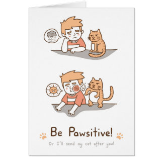 Gulligt var humorn för vitsen för den Pawsitive Hälsningskort