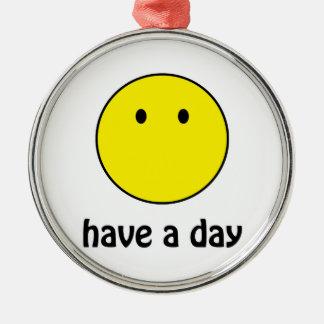 Ha en dag! julgransprydnad metall
