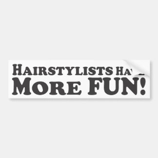 Hairstylists har mer roligt! - Bildekal