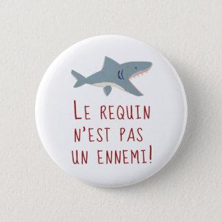 Hajen är inte en fiende standard knapp rund 5.7 cm