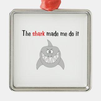 Hajen gjorde mig att göra det julgransprydnad metall