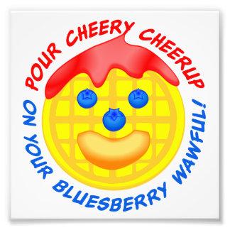 """Häll Cheery Cheerup på din Bluesberry Wawful! "", Fototryck"