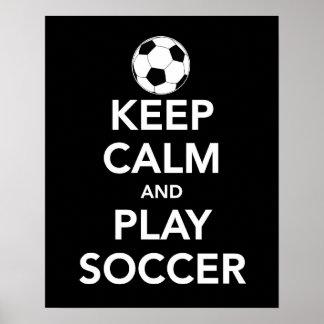 Håll det lugna och lekfotbolltrycket eller affisch