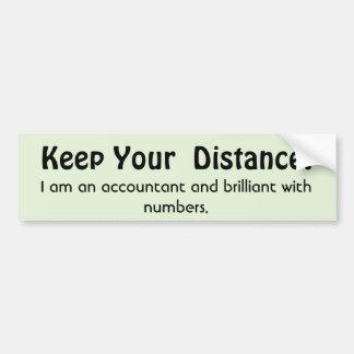 Håll ditt avstånd! Revisor - roligt meddelande Bildekal
