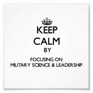 Håll lugn, genom att fokusera på militär vetenskap fotokonst