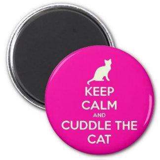 Håll lugn & kela katten magnet