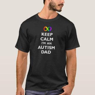 Håll lugn mig förmiddagen en Autismpappa (mörk) T Shirts