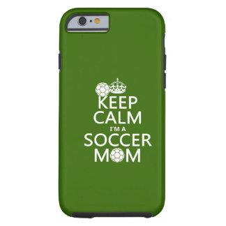 Håll lugn mig förmiddagen en fotbollmamma (i någon tough iPhone 6 skal