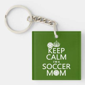 Håll lugn mig förmiddagen en fotbollmamma (i någon nyckelkedja
