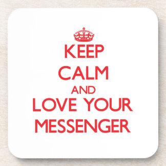 Håll lugn och älska din budbärare