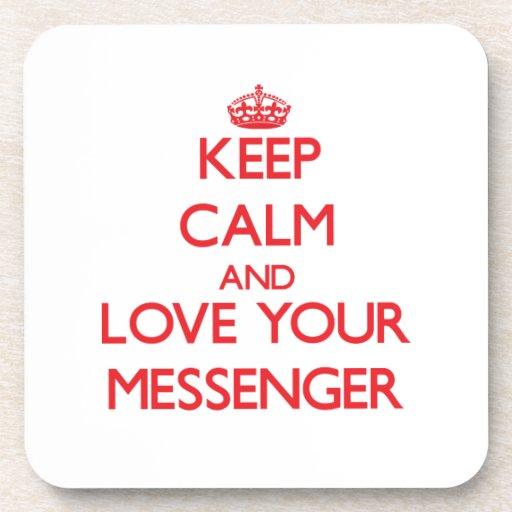 Håll lugn och älska din budbärare underlägg