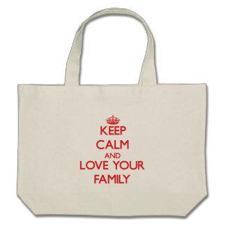 Håll lugn och älska din familj