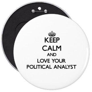 Håll lugn och älska din politisk analytiker jumbo knapp rund 15.2 cm