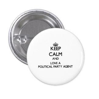 Håll lugn och älska en politiskt partiagent mini knapp rund 3.2 cm