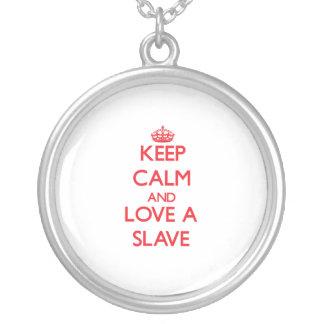 Håll lugn och älska ett slav- halsband