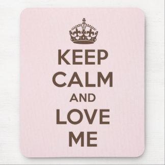 Håll lugn och älska mig musmattor