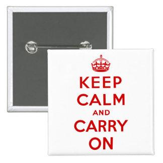 Håll lugn och bär knäppas på standard kanpp fyrkantig 5.1 cm