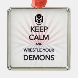 HÅLL LUGN och brottas dina demoner Julgransprydnad Metall