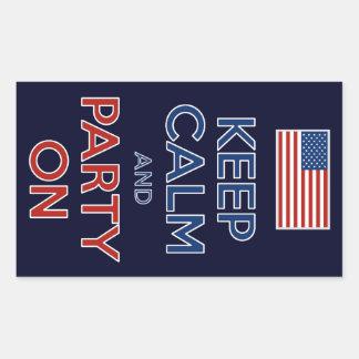 Håll lugn och festa på 4th av Juli Rektangulärt Klistermärke