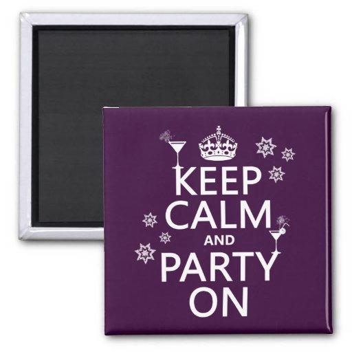 Håll lugn och festa på - allt färgar magnet för kylskåp
