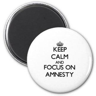 Håll lugn och fokusera på amnesti magnet