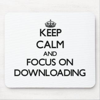 Håll lugn och fokusera på att nedladda musmatta