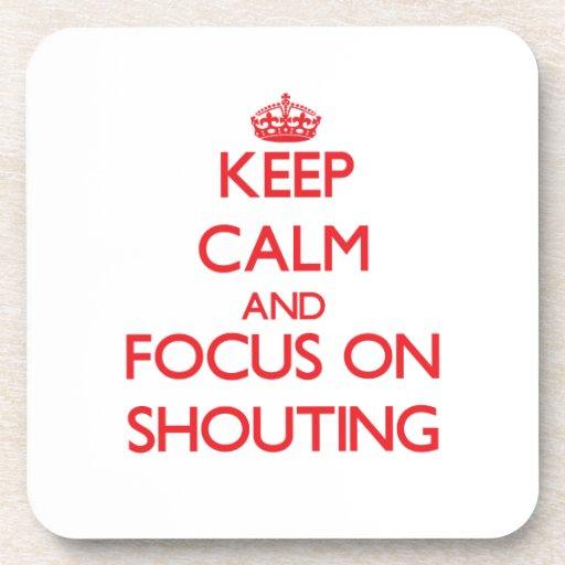 Håll lugn och fokusera på att ropa kopp underlägg
