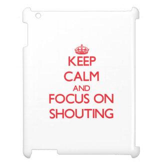 Håll lugn och fokusera på att ropa iPad mobil fodral