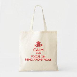 Håll lugn och fokusera på att vara anonymt budget tygkasse