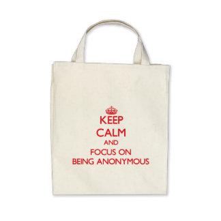 Håll lugn och fokusera på att vara anonymt tote bags