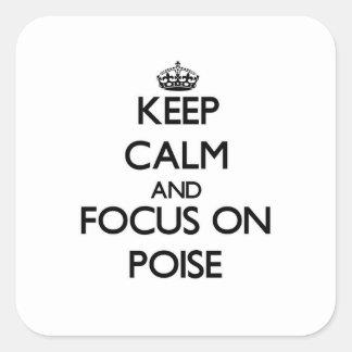 Håll lugn och fokusera på balans fyrkantigt klistermärke