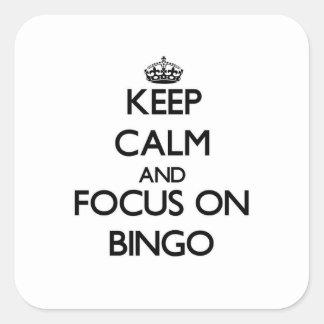 Håll lugn och fokusera på Bingo Fyrkantigt Klistermärke