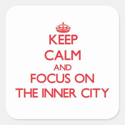 Håll lugn och fokusera på centra klistermärken