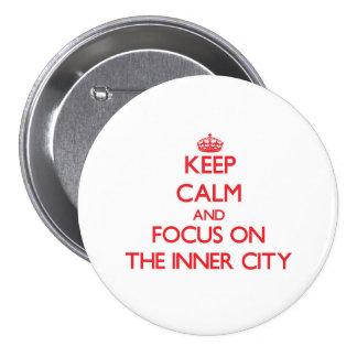 Håll lugn och fokusera på centra knapp