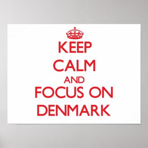 Håll lugn och fokusera på Danmark Affischer
