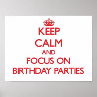 Håll lugn och fokusera på födelsedagsfester