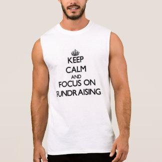 Håll lugn och fokusera på Fundraising