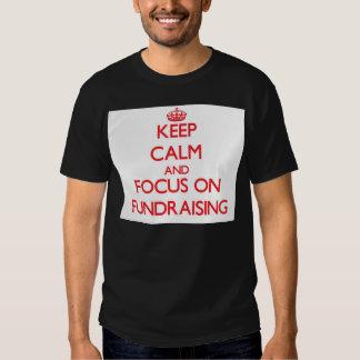 Håll lugn och fokusera på Fundraising Tee Shirt