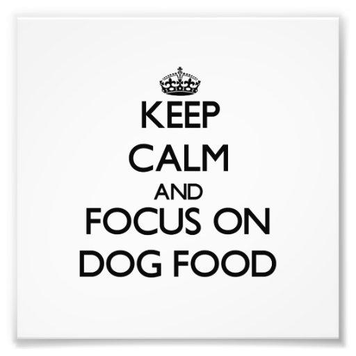 Håll lugn och fokusera på hundmat fotokonst