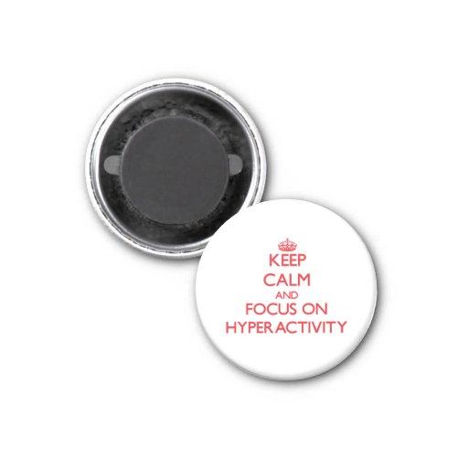 Håll lugn och fokusera på Hyperactivity Kylskåpsnagnet