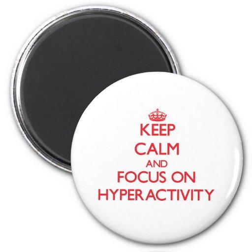 Håll lugn och fokusera på Hyperactivity Magneter