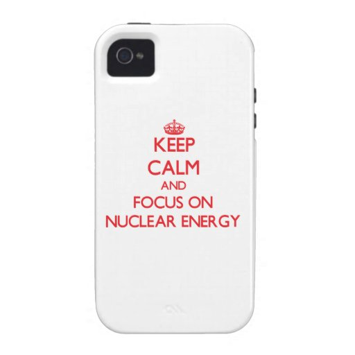 Håll lugn och fokusera på kärn- energi