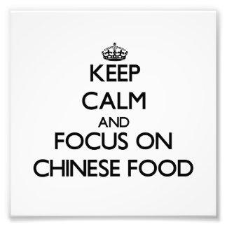 Håll lugn och fokusera på kinesisk mat fotontryck