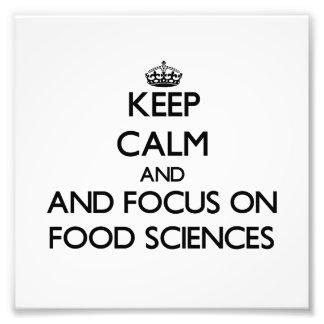 Håll lugn och fokusera på matvetenskaper fotografi