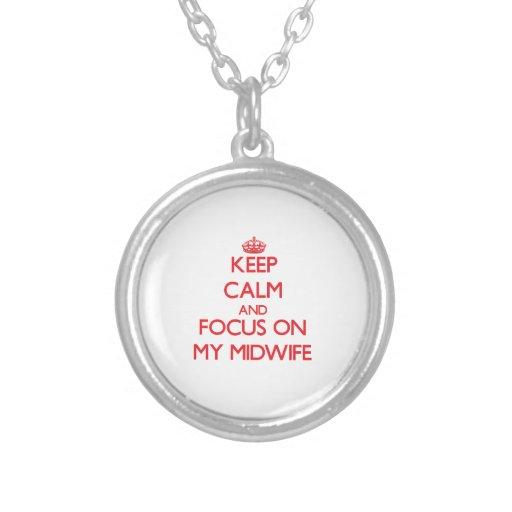 Håll lugn och fokusera på min barnmorska smycken
