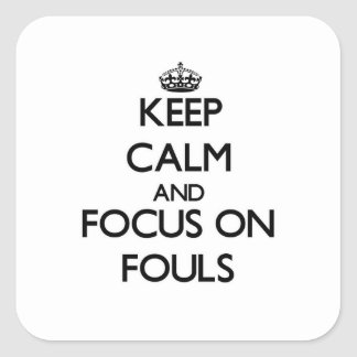 Håll lugn och fokusera på ojust spel fyrkantigt klistermärke