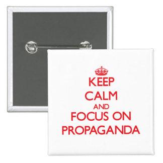 Håll lugn och fokusera på propaganda